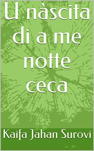 U nàscita di a me notte ceca (Corsican Edition) por Kaifa Jahan  Surovi