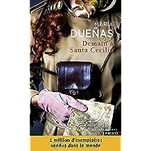 Demain à Santa Cecilia (Points Grands Romans)