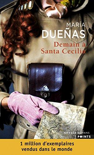 Demain à Santa Cecilia por María Dueñas