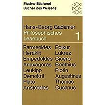 Philosophisches Lesebuch I