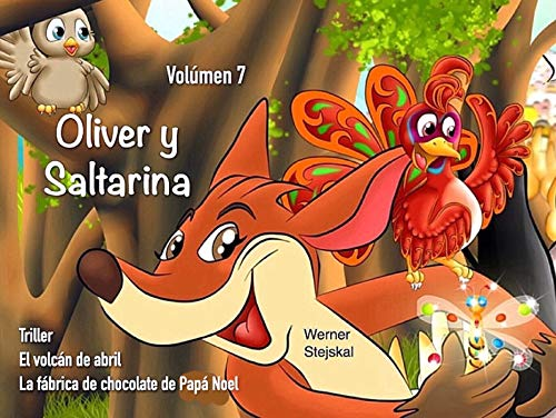 Oliver y Saltarina, Volúmen 7 (Spanish Edition)