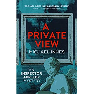A Private View (The Inspector Appleby Mysteries)