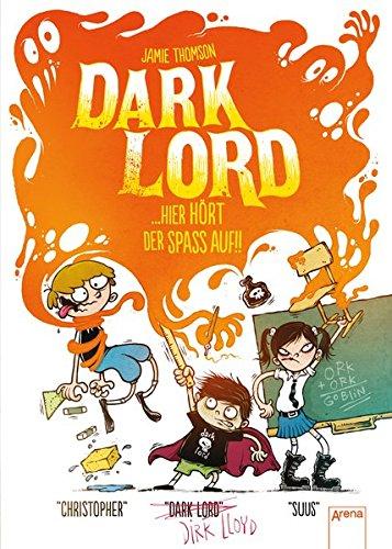 Preisvergleich Produktbild Dark Lord (4). Hier hört der Spaß auf!!
