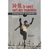 14-18, le sport sort des tranchées : Un héritage inattendu de la Grande Guerre