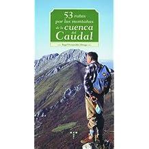 53 rutas por las montañas de la cuenca del Caudal (Naturaleza y ocio)