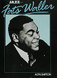 Jazz Life and Times: Fats Waller (Jazz life & times)