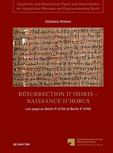 Résurrection D'osiris - Naissance D'horus: Le...