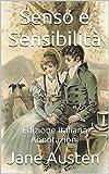 Senso e Sensibilità - Edizione Italiana - Annotazioni: Edizione Italiana - Annotazioni (Italian Edition)