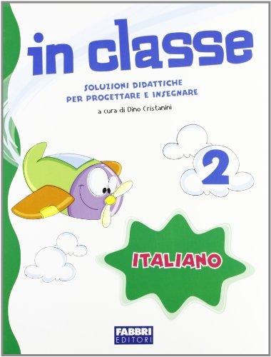 In classe. Italiano. Per la 4ª classe elementare