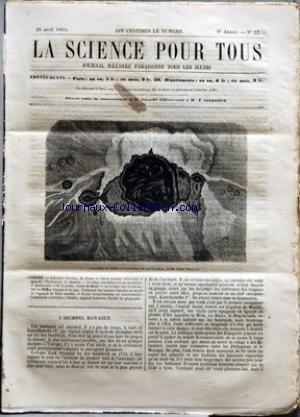 SCIENCE POUR TOUS (LA) [No 22] du 28/04/1864 - L'ARCHIPEL HAWAIIEN PAR H. JOUAN CHIMIE PRATIQUE INDUSTRIELLE ET AGRICOLE - L'HYDROGENE PAR G. JOUANNE LE TABAC, SON HISTOIRE ET SES PROPRIETES PAR J. RAMBOSSON DE LA GOUTTE PAR COMTE DU MAZEL ACADEMIE DES SCIENCES - SUR LES ALFRAGES D'ARGENT ET DE ZINC - TRAITEMENT DES TUMEURS BLANCHES AU MOYEN DE L'APPAREIL DE SCOTT MODIFIE FAITS SCIENTIFIQUES ET INDUSTRIELS - COMMISSION SCIENTIFIQUE - ISMAILA - APPAREIL FUMIVORE - SOCIETE DE G par Collectif