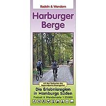 Radeln & Wandern HARBURGER BERGE: Die Erlebnisregion in Hamburgs Süden - mit den Radrouten des Regionalparks Rosengarten - Freizeitkarte 1:25.000