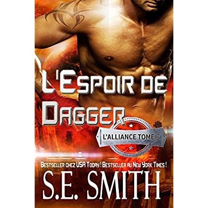 L'Espoir de Dagger: L'Alliance, Tome 3