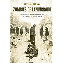 Zombies de Leningrado (Línea Z Dolmen): La primera novela Z basada en hechos reales (Leningrad Zombies nº 1) (Spanish Edition)
