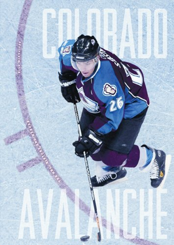 The Story of the Colorado Avalanche (NHL: History and Heroes (Paperback)) por Bill McAuliffe