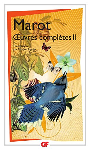Œuvres complètes - 2 (GF t. 1385) par Clément Marot