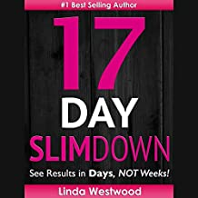 17-Day Slim Down: See Results in Days, Not Weeks!