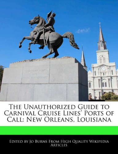 the-unauthorized-guide-to-carnival-cruise-lines-ports-of-call-new-orleans-louisiana