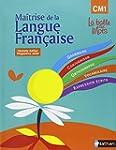 Ma�trise de la langue fran�aise CM1 :...