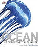 Ocean: The Definitive Visual Guide (Dk Nature)