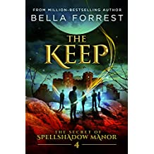The Secret of Spellshadow Manor 4: The Keep (English Edition)