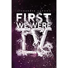 First We Were IV (English Edition)