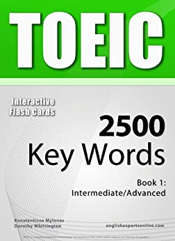 TOEIC Interactive Flash Cards - 2500 Key Words. A powerful method to learn the vocabulary you need. (English Edition) par [Mylonas, Konstantinos]