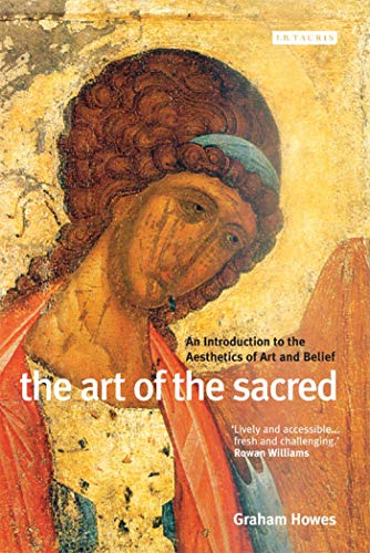 The Art of the Sacred: An Introduction to the Aesthetics of Art and Belief (English Edition)