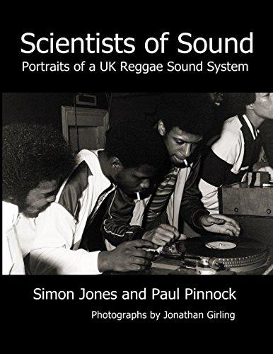 Scientists of Sound: Portraits of a UK Reggae Sound System por Simon Jones