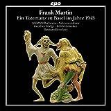 Frank Martin : Une danse macabre à Bâle en 1943. Madge, Habracken, Blomhert.