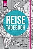 Reise Know-How Reisetagebuch - Notizen von unterwegs (Sachbuch)