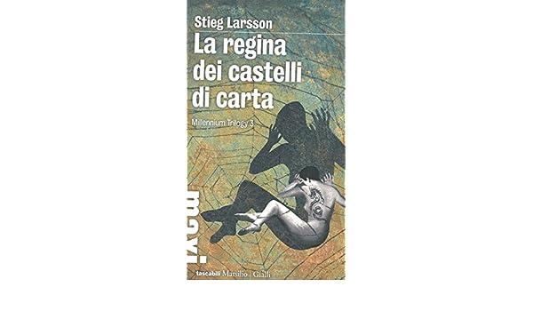 Castelli Di Cartone Streaming : La regina dei castelli di carta: amazon.de: stieg larsson: bücher