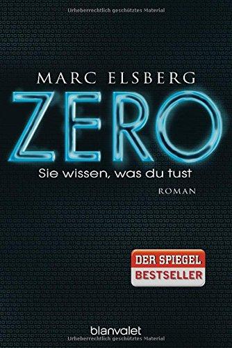 Buchseite und Rezensionen zu 'ZERO - Sie wissen, was du tust' von Marc Elsberg