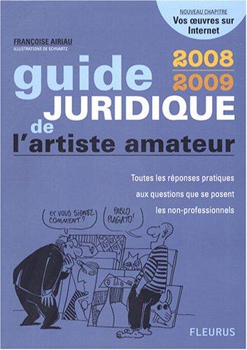Guide juridique de l'artiste amateur par Françoise Airiau