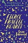 Fierce Fragile Hearts par Barnard