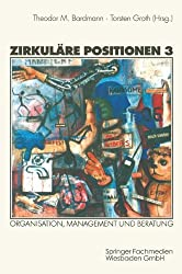 Zirkuläre Positionen, Bd.3, Organisation, Management und Beratung