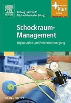 Schockraum-Management: Organisation und Patientenversorgung