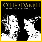 100 Degrees (Still Disco to Me) [with Dannii Minogue]