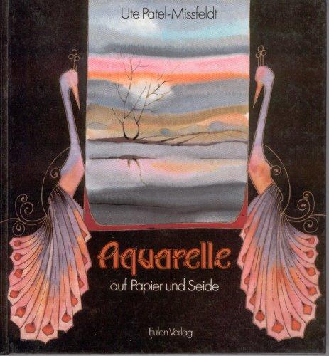 Aquarelle auf Papier und Seide