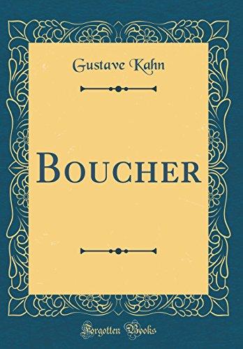 Boucher (Classic Reprint)