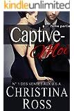 Captive-Moi (2ème partie) (French Edition)