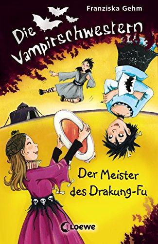 Die Vampirschwestern 7 - Der Meister des Drakung-Fu