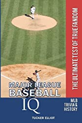Major League Baseball IQ: The Ultimate Test of True Fandom