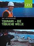 Tsunami - die tödliche Welle