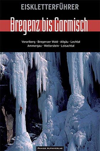 Eiskletterführer Bregenz bis Garmisch