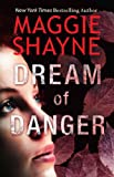 Dream of Danger by Maggie Shayne front cover