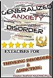 Salud y bienestar, adicción y los trastornos de pensamiento: Pensando Trastornos de Adicción y Ejercicios (Clayton Redfield Serie recuperación)