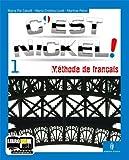 C'est nickel! Con Civilisation. Per le Scuole superiori. Con CD Audio. Con espansione online: 1