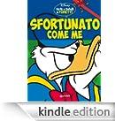 Sfortunato come me: Virtù e difetti a fumetti (Personaggi a fumetti Vol. 2) [Edizione Kindle]