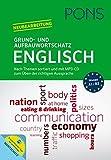 PONS Grund- und Aufbauwortschatz Englisch: Nach Themen sortiert und mit MP3-CD zum Üben der richtigen Aussprache
