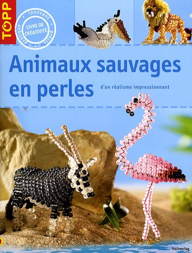 Animaux sauvages en perles